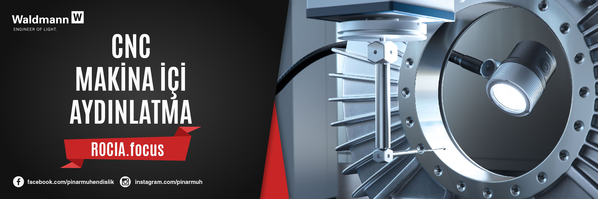 CNC Makina İçi Aydınlatma Rocia.Focus